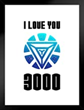 I Love You 3000 Quote Poster 12x18 Inch Poster - 12x18 Framed Matted in Black Wood 20x26 inch Black 467331