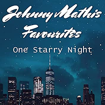 One Starry Night Johnny Mathis Favourites