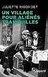Un village pour aliénés tranquilles (Divers Histoire) - Format Kindle - 9782213702124 - 14,99 €