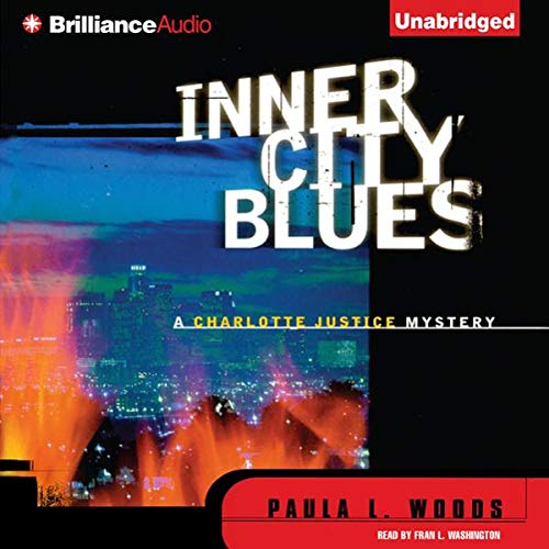 Inner City Blues                   By:                                                                                                                                 Paula L. Woods                               Narrated by:                                                                                                                                 Fran L. Washington                      Length: 10 hrs and 56 mins     14 ratings     Overall 4.1