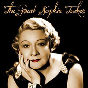 The Great Sophie Tucker