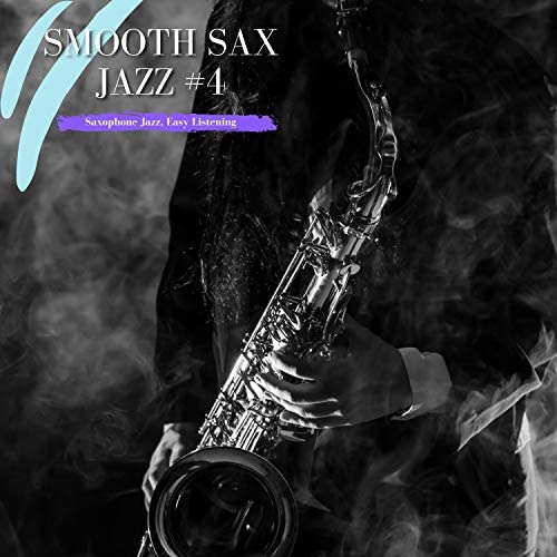 Saxophone Jazz, Easy Listening