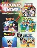 Libro de Colorear Anime Japonés: +200 Ilustraciones de Personajes de Los 5 Famosos Animes y Manga (NARUTO + DRAGONBALL + POKÉMON + ONE PIECE + HUNTER X HUNTER). (Alta-Calidad)