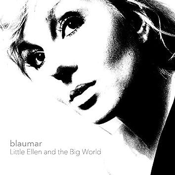 Little Ellen and the Big World