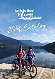 Whistler Fitness Vacations: Catalog 2019 (English Edition)
