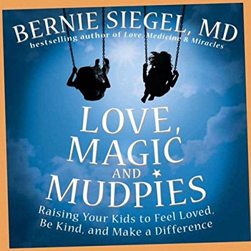 Love, Magic, and Mudpies audiobook cover art