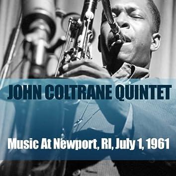 John Coltrane Quintet: Music At Newport, RI, July 1, 1961 (feat. McCoy Tyner, Art Davis, Reggie Workman, Elvin Jones)