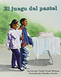 El juego del pastel (Books for Young Learners) (Spanish Edition)