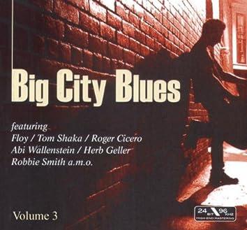 Big City Blues Vol. 3
