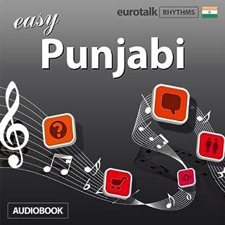 Rhythms Easy Punjabi                   By:                                                                                                                                 EuroTalk Ltd                               Narrated by:                                                                                                                                 Jamie Stuart                      Length: 58 mins     2 ratings     Overall 3.0