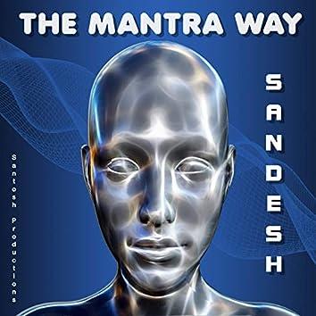 The Mantra Way