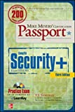 Mike Meyers' CompTIA Security+ Certification Passport, Third Edition (Exam SY0-301) (Mike Meyers' Certficiation Passport)