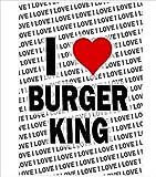 AK Giftshop Poster – I Love Burger King – Geschenk –