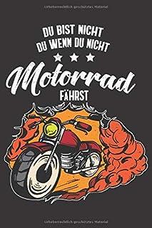 Du Bist Nicht Du Wenn Du Nicht Motorrad Faehrst: Motorrad I Kolben I Kalender I Motorrad I Notizbuch I Dotgrid I A5