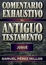 Comentario exhaustivo al Antiguo Testamento (Spanish Edition)