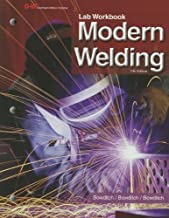 Modern Welding 11th , La edition by Bowditch, William A., Bowditch, Kevin E., Bowditch, Mark A. (2012) Paperback