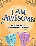 I Am Awesome!