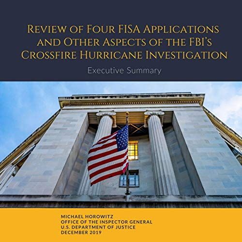 Review of Four FISA Applications and Other Aspects of the FBI's Crossfire Hurricane Investigation Audiobook By Michael Horowitz cover art