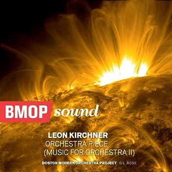 Leon Kirchner: Orchestra Piece