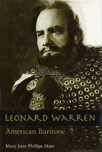 Leonard Warren: American Baritone (Opera Biography, Band 13)
