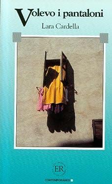 Volevo i pantaloni (Easy readers, Contemporaneo B)