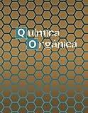 Cuaderno para Química Orgánica: Cuaderno de papel cuadriculado...