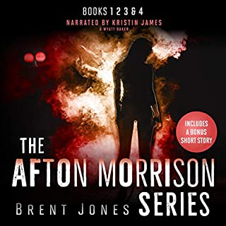 The Afton Morrison Series      Afton Morrison, Books 1-4              By:                                                                                                                                 Brent Jones                               Narrated by:                                                                                                                                 Kristin James,                                                                                        Wyatt Baker,                                                                                        Brent Jones                      Length: 20 hrs and 39 mins     35 ratings     Overall 4.3
