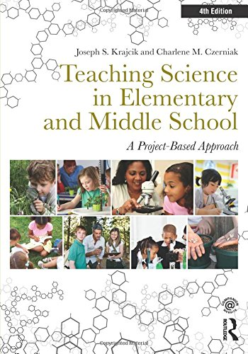 Teaching Science in Elementary and Middle School: A Project-Based Approach