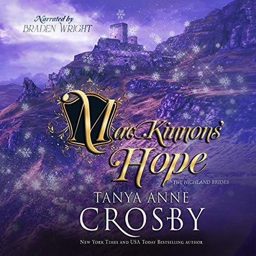 The MacKinnon's Hope Audiobook By Tanya Anne Crosby cover art