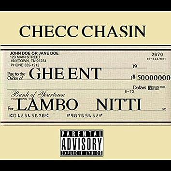 Checc Chasin
