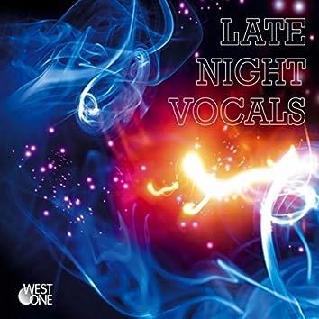 Late Night Vocals