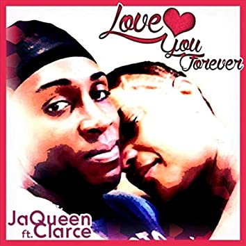 Love You Forever (feat. Clarce)