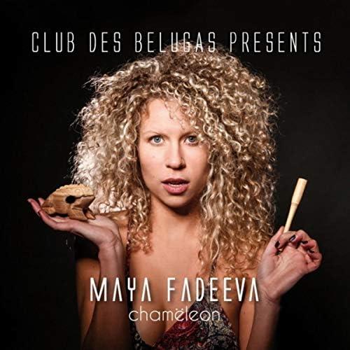 Club Des Belugas & Maya Fadeeva