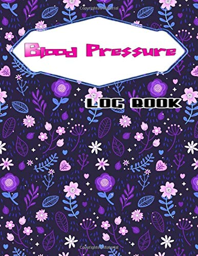 Why Should You Buy Blood Pressure Logbook: Blood Pressure Monitoring Log Book Glossy Cover Design Cr...