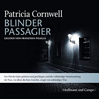 Blinder Passagier     Kay Scarpetta 10              By:                                                                                                                                 Patricia Cornwell                               Narrated by:                                                                                                                                 Franziska Pigulla                      Length: 6 hrs and 8 mins     Not rated yet     Overall 0.0
