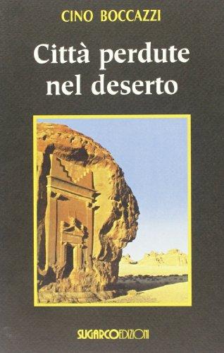 Città perdute nel deserto