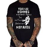 uraeus T-Shirt Tous Les Hommes Naissent égaux mais Les Deviennent Motard (M, Noir)