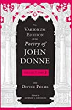 The Variorum Edition of the Poetry of John Donne: The Divine Poems