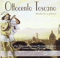 ORCHESTRA A PLETTRO - OTTOCENTO TOSCANO (1 CD)