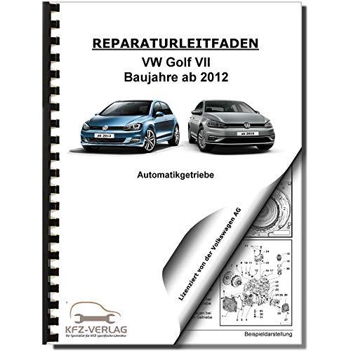 VW Golf 7 5G/AU 2012 7 Gang Automatikgetriebe DSG DKG 0CW Reparaturanleitung