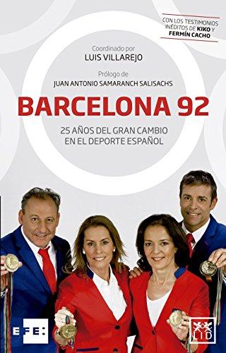 Barcelona 92: 25 Años del Gran Cambio En El DePorte Español (Viva)