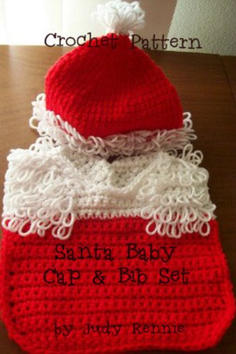 Crochet Pattern - Santa Baby Cap and Bib