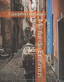 Me fui de Erasmus: Cuaderno de viaje (Spanish Edition)