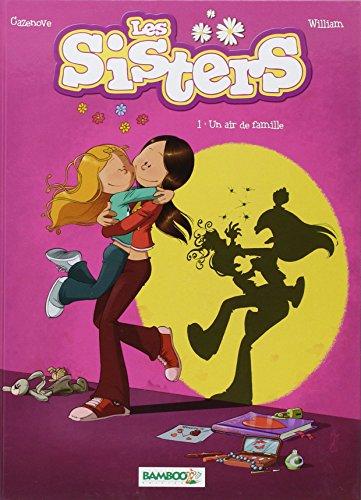 Les Sisters - tome 01 - Un air de famille