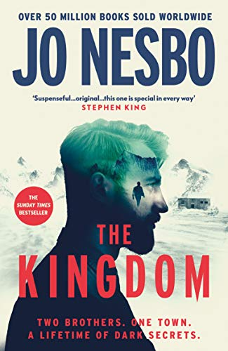 The Kingdom: The new thriller from the Sunday Times bestselling author of the Harry Hole series (English Edition)