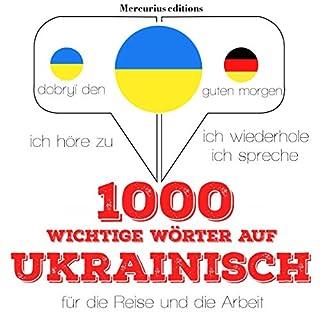 1000 wichtige Wörter auf Ukrainisch für die Reise und die Arbeit Titelbild