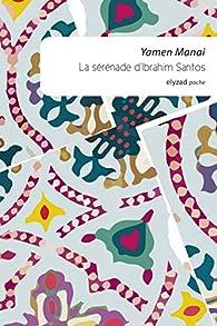 La sérénade d'Ibrahim Santos par Yamen Manai
