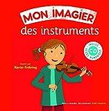 Mon imagier des instruments - 1 livre et un CD - De 3 à 6 ans