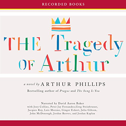 The Tragedy of Arthur audiobook cover art