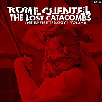 The Lost Catacombs (The Empire Trilogy, Vol. 1)